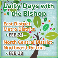 Metro District Bishop's Laity Day: February 21, 2015