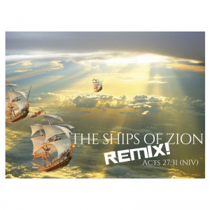 THE SHIPS OF ZION (2)