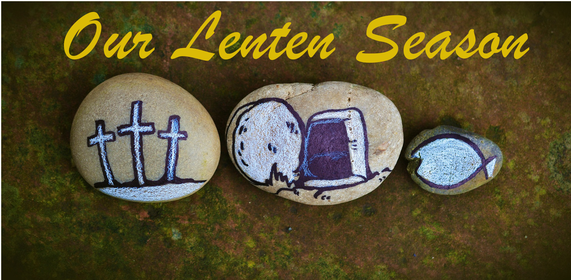 Our 2018 Lenten Season