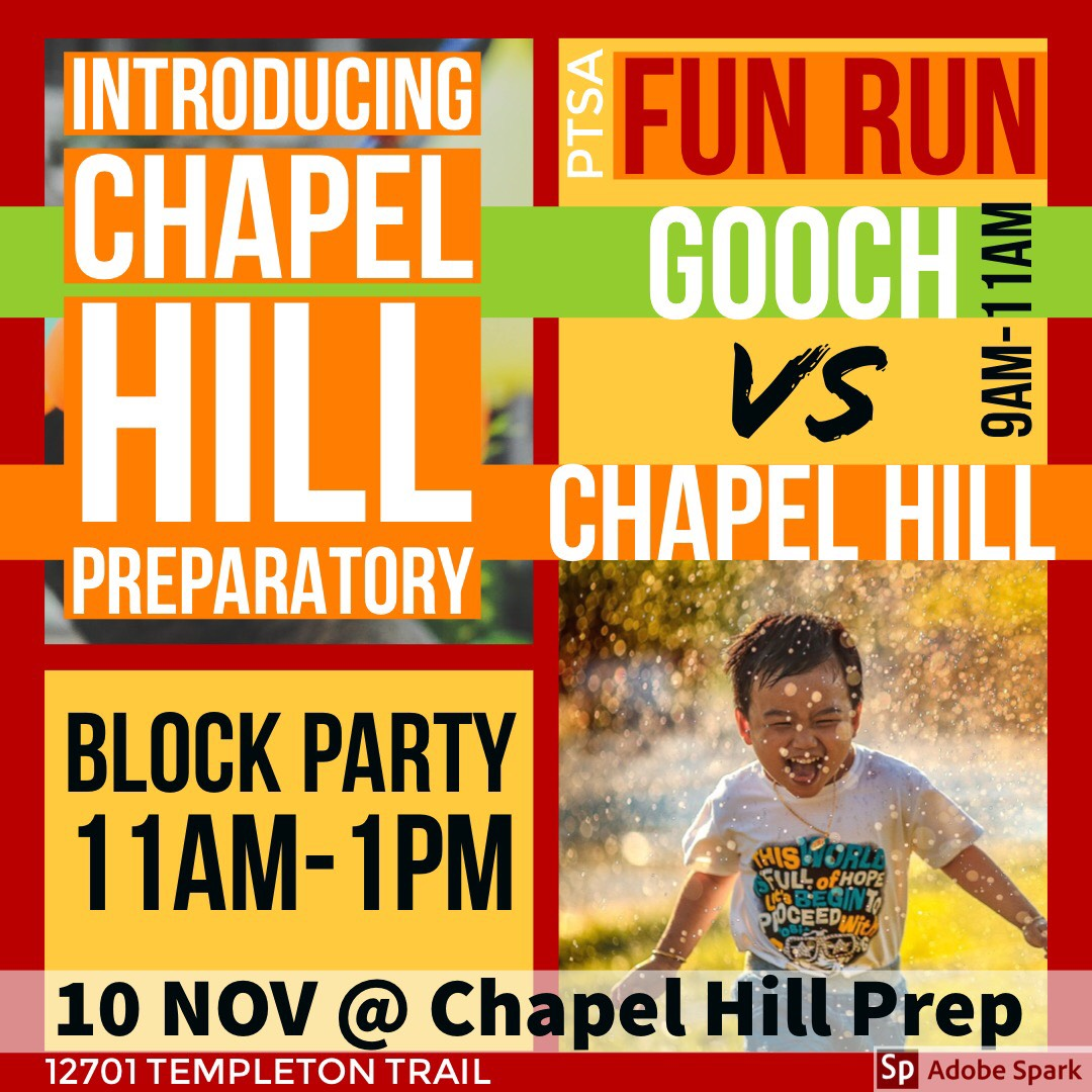 Saturday, November 10th: Chapel Hill Prep Block Party!