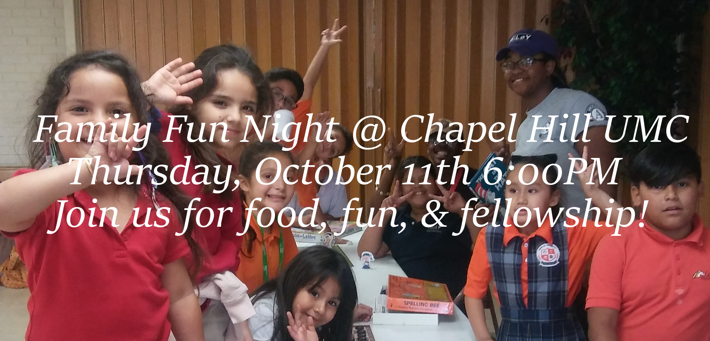 Chapel Hill UMC Family Fun Night!